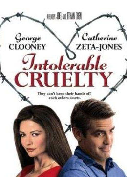 Intolerable Cruelty _ 2003 ظلمِ غیر قابل تحمل