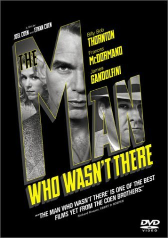 The Man Who Wasn't There _ 2001 مردی که آنجا نبود