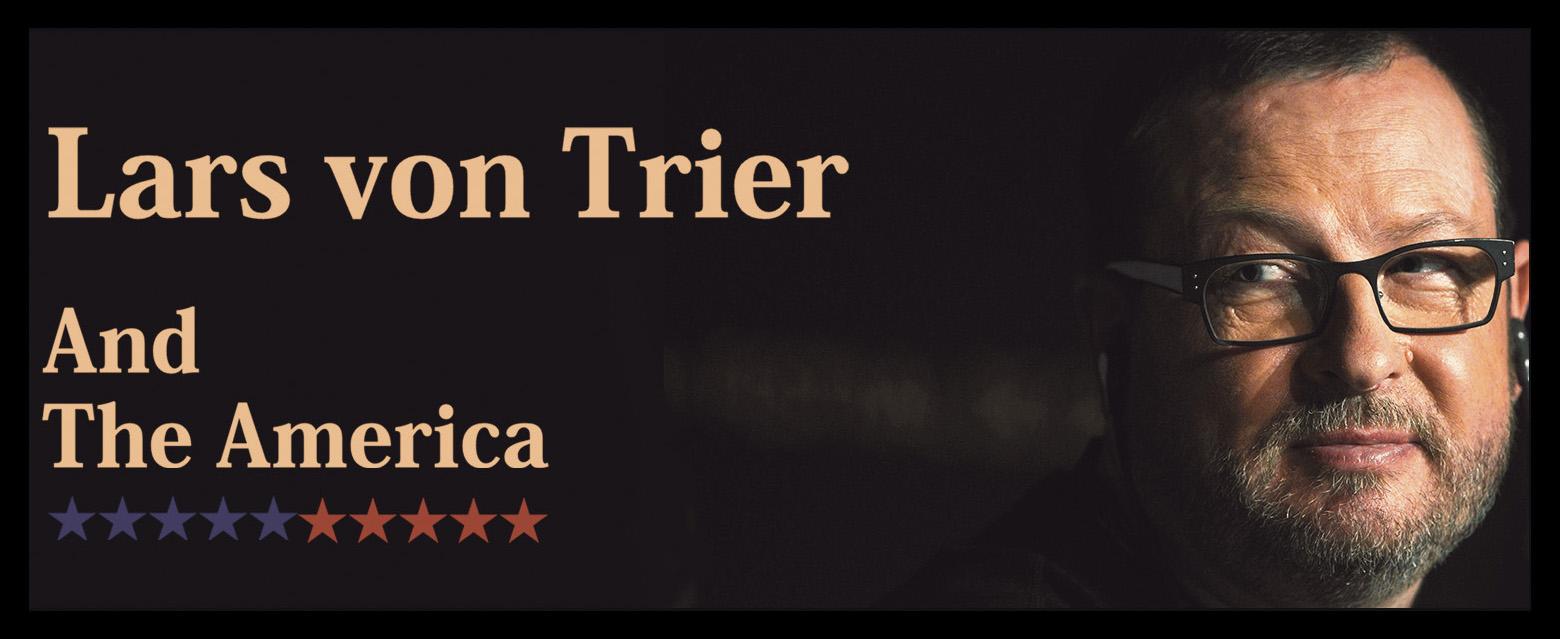 Lars von Trier and America لارس فون تریه